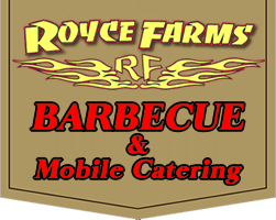 Royce Farms BBQ